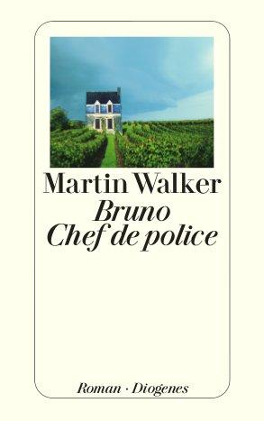 Martin Walker Bruno. Chef de Police Diogenes Tb, 338 S., 20.05.2010